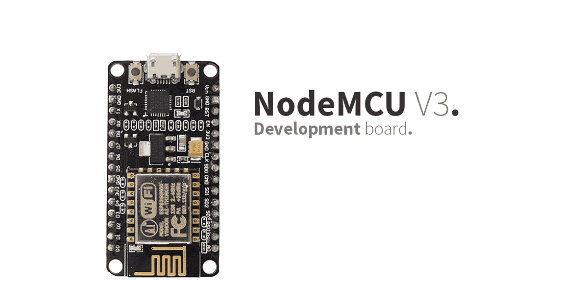 NodeMcu v3 – ESP-12E Development Board
