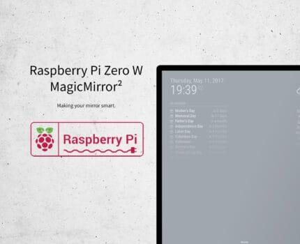 Raspberry Pi Zero W – MagicMirror²